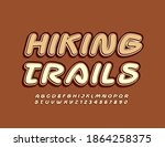 Vector Trendy Sign Hiking...