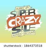 super crazy sale  amazing... | Shutterstock .eps vector #1864373518