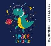 funny dinosaur in space. cute... | Shutterstock .eps vector #1865137882