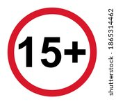 15 restriction flat sign...