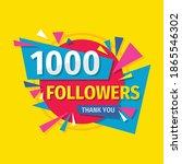 thank you 1000 followers... | Shutterstock .eps vector #1865546302