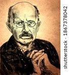 Max Karl Ernst Ludwig Planck ...