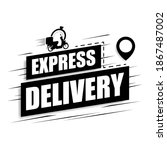 express delivery icon on a...   Shutterstock .eps vector #1867487002