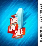 one day sale poster  3d... | Shutterstock . vector #1867785115