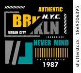 brooklyn  slogan tee graphic... | Shutterstock .eps vector #1869206395