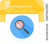 magnifying glass icon with ban...
