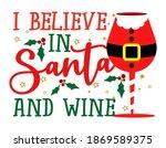 i believe in santa and wine  ... | Shutterstock .eps vector #1869589375