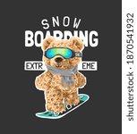 snowboarding slogan with bear...   Shutterstock .eps vector #1870541932