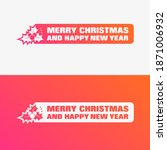 merry christmas and happy new... | Shutterstock .eps vector #1871006932