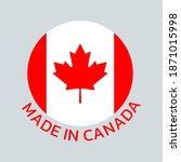 made in canada icon or logo... | Shutterstock .eps vector #1871015998