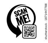 Scan Me Icon. Symbol Or Emblem. ...