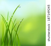 background with grass and dew.... | Shutterstock .eps vector #187149245