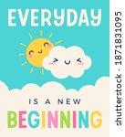 """everyday is a new beginning""... | Shutterstock .eps vector #1871831095"