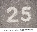 Number Twenty Five  25
