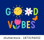 """""""good vibes"""" colorful...   Shutterstock .eps vector #1873196032"""