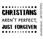 Christians Aren T Perfect ...
