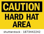 hard hat area caution sign.... | Shutterstock .eps vector #1873442242