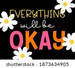 """everything will be okay""... 