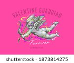 Valentine Guardian Slogan With...