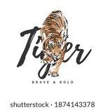 Tiger Slogan With Crawling...