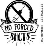 no forced shots. anti vaccine... | Shutterstock .eps vector #1875021118
