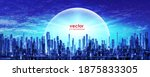 cityscape at night. skyline... | Shutterstock .eps vector #1875833305