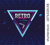 retro 80's frame. triangle... | Shutterstock .eps vector #1876328158