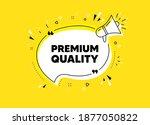 premium quality. megaphone...   Shutterstock .eps vector #1877050822