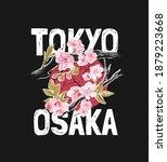 tokyo osaka slogan with sakura... | Shutterstock .eps vector #1879223668