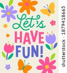 """""""let's have fun"""" typography... 