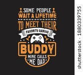 some people wait a lifetime to... | Shutterstock .eps vector #1880339755