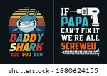 if papa can't fix it we're all... | Shutterstock .eps vector #1880624155