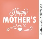 happy mother's day vector  ... | Shutterstock .eps vector #188092556