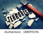 breaking terrorism   Shutterstock . vector #188095196