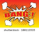 bang     comic speech bubble ...   Shutterstock .eps vector #188113535