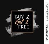 buy 1 get 1 free sale text over ... | Shutterstock .eps vector #1881316198