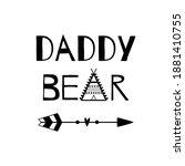daddy bear funny lettering.... | Shutterstock .eps vector #1881410755