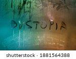 The Word Dystopia Handwritten...