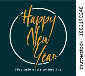 happy new year  stay safe and... | Shutterstock .eps vector #1882190248