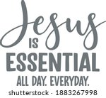jesus is essential all day...   Shutterstock .eps vector #1883267998