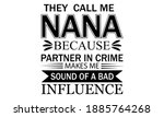 they call me nana because...   Shutterstock .eps vector #1885764268
