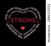 feel your heart strong heart... | Shutterstock .eps vector #1886125522