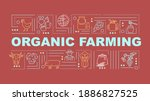 organic farming word concepts...