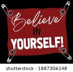 retro believe in yourself... | Shutterstock .eps vector #1887306148