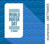 world water day banner design... | Shutterstock .eps vector #1887706855