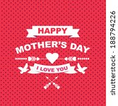 poster happy mother's day... | Shutterstock .eps vector #188794226
