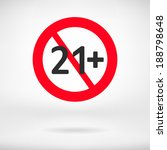 no 21 years old sign. adults...   Shutterstock .eps vector #188798648