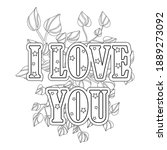 i love you quote for coloring... | Shutterstock .eps vector #1889273092