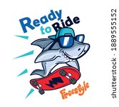 ready to ride.skater shark... | Shutterstock .eps vector #1889555152