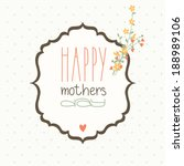 card for mother's day.... | Shutterstock .eps vector #188989106